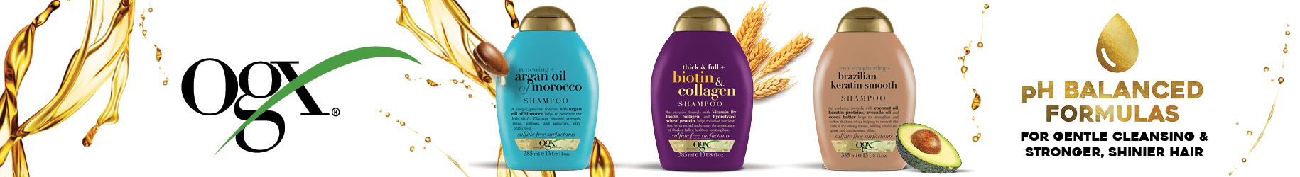 OGX Haircare - pH balanced formulas for gentle cleansing and stronger, shinier hair