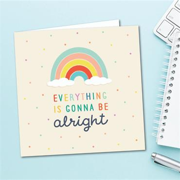 """""""Everything is going to be alright"""" Card"""