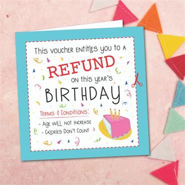 Birthday Refund Card