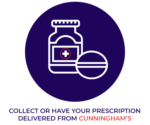 Collect or have your prescription delivered from Cunningham's