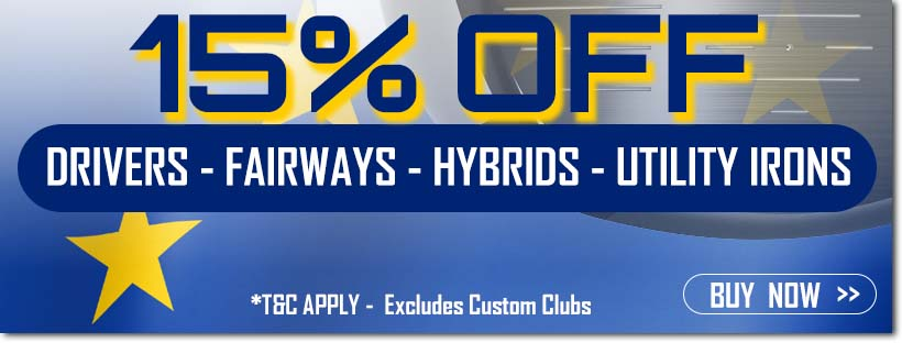 Ryder Cup Sale - 15% Off Drivers, Fairways, Hybrids & Utility Irons