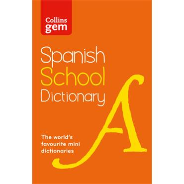 GEM SPANISH SCHOOL DICTIONARY