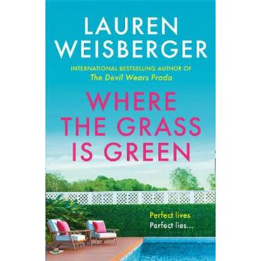 WHERE THE GRASS IS GREEN TPB