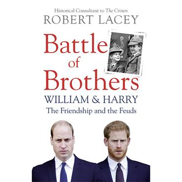 Battle Of Brothers William And Harry