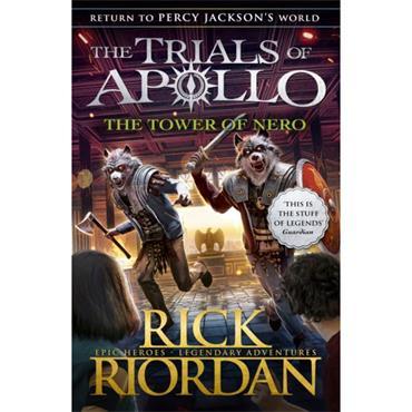 TOWER OF NERO (THE TRIALS OF APOLLO BOOK 5) P/B