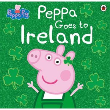 PEPPA GOES TO IRELAND
