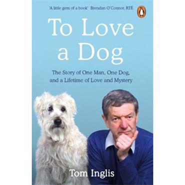 TO LOVE A DOG P/B