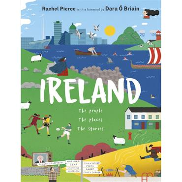 IRELAND THE PEOPLE THE PLACES THE STORIES H/B