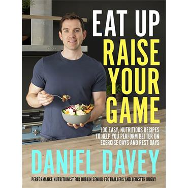 Eat Up, Raise Your Game: 100 easy,