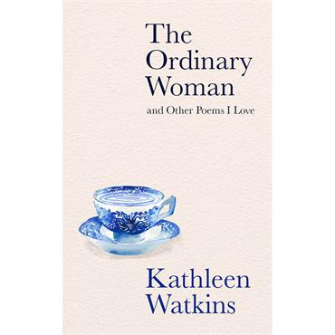 Ordinary Woman & Other Poems I Love