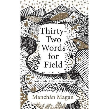 Thirty Two Words for Field H/B