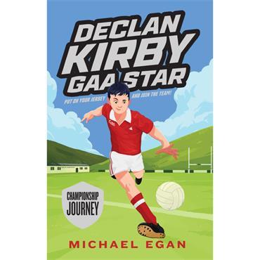 DECLAN KIRBY - GAA STAR BOOK 1 P/B