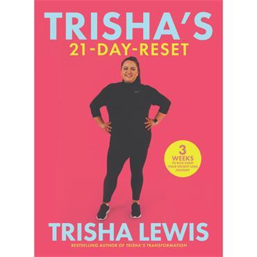 TRISHAS TRANSFORMATION - 21 DAY RESET P/B