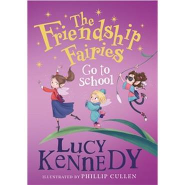 FRIENDSHIP FAIRIES GO TO SCHOOL P/B
