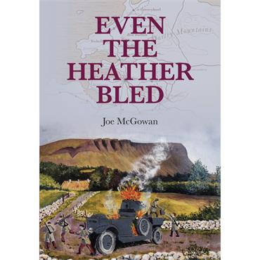 EVEN THE HEATHER BLED