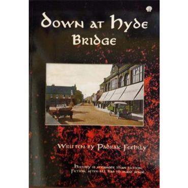 Down at Hyde Bridge - Padraig Feehily