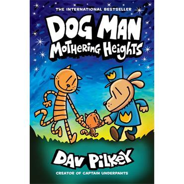 DOG MAN 10 MOTHERING HEIGHTS H/B