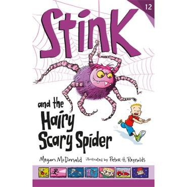 STINK AND THE HAIRY SCARY SPIDER P/B