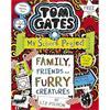 TOM GATES FAMILY FRIENDS/FURRY CREATURES
