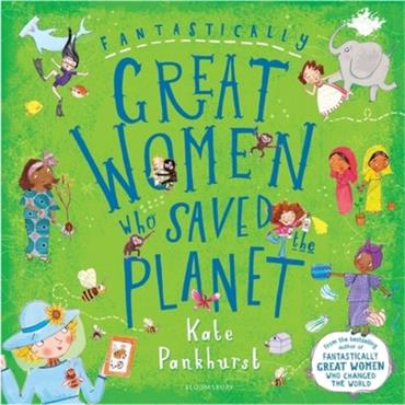 FANTASTICALLY GREAT WOMEN WHO SAVED THE PLANET H/B