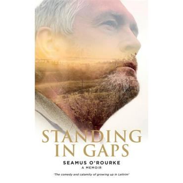 Standing in Gaps - Seamus ORourke