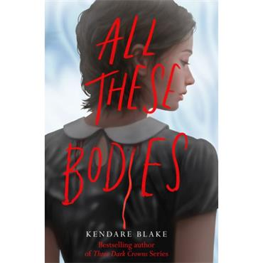 ALL THESE BODIES P/B