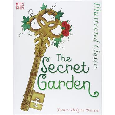 SECRET GARDEN, THE ILLUSTRATED CLASSIC