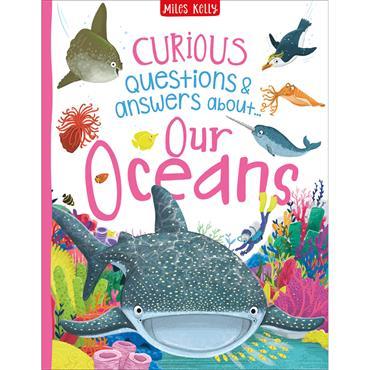 CURIOUS Q&A OUR OCEANS