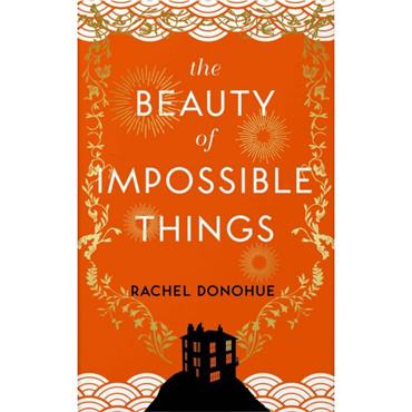 BEAUTY OF IMPOSSIBLE THINGS TPB