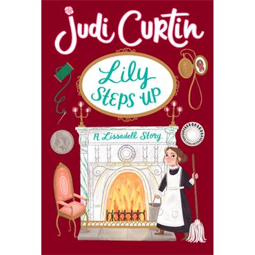 LILY STEPS UP - A LISSADELL STORY P/B