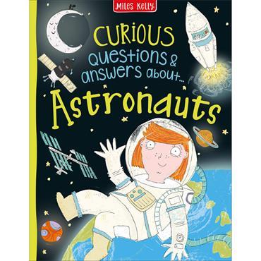 CURIOUS Q&A ASTRONAUTS