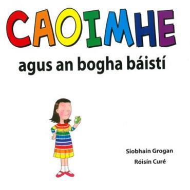 caoimhe agus an bogha basisti