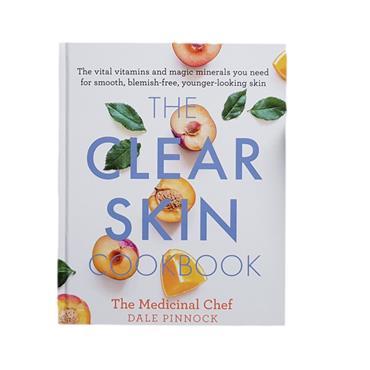 The Clear Skin Cookbook - Dale Pinnock