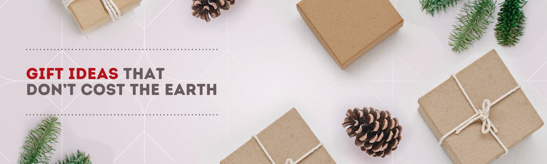 Gifts That Don't Cost the Earth