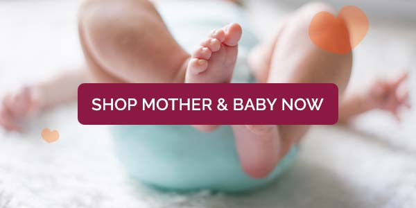 Shop Mother and Baby Now