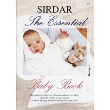 Sirdar The Essential Baby Book (C) #273