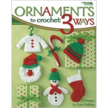 Christmas Ornaments to Crochet 3 Ways book (#4241)   ***