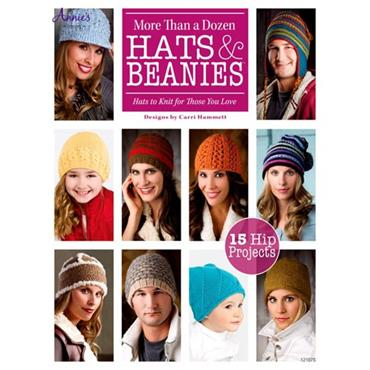 More Than A Dozen Hats & Beanies - Annie's Book 121075