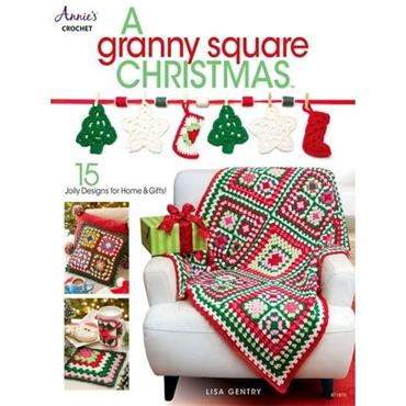 A Granny Square Christmas - Annie's Book 871610