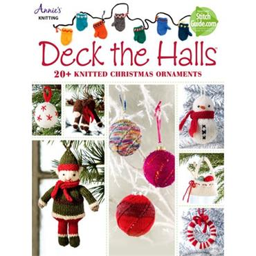 Annie's Deck the Halls: 20+ Knitted Christmas Ornaments 121111