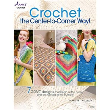 Crochet the Center-to-Corner Way!