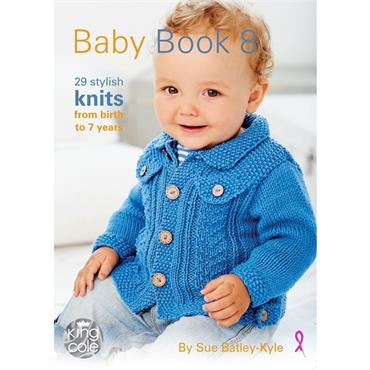 King Cole Baby Book 8 by Sue Batley-Kyle