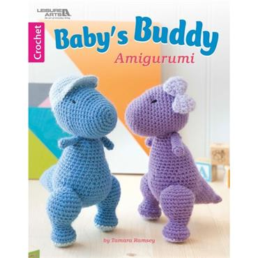 Baby's Buddy Amigurumi Crochet Book (Leisure Arts #6853)