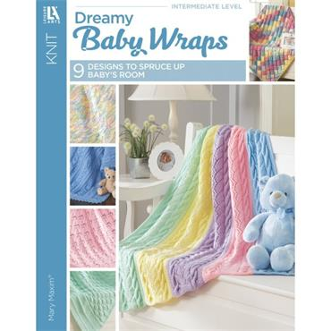Leisure Arts Dreamy Baby Wraps - 9 Designs to Spruce up Baby's Room (Intermediate Level)