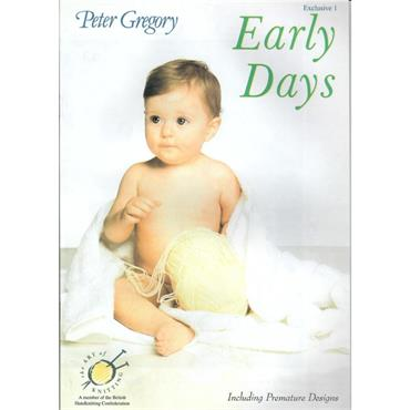 Peter Gregory Early Days Pattern Book #1 including Premature Designs