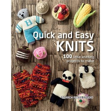 Search Press Studio Quick and Easy Knits - 100 little knitting projects to make