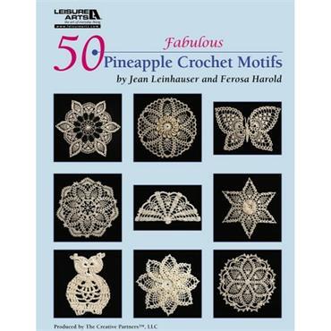 50 Fabulous Pineapple Crochet Motifs (Leisure Arts 4864)