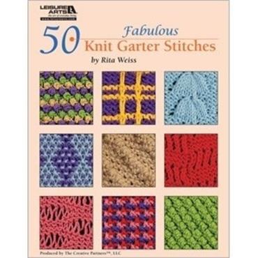 50 Fabulous Knit Garter Stitches by Rita Weiss (Leisure Arts #4926)
