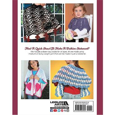 Leisure Arts Make In A Weekend Shawls Crochet Book (Leisure Arts #5629)