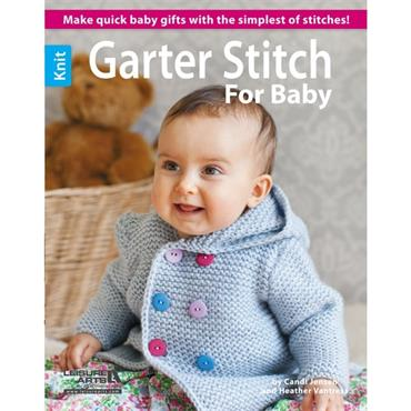 Garter Stitch for Baby by Candi Jensen & Heather Vantress (Leisure Arts #6085)